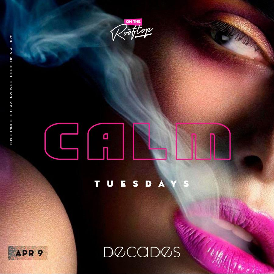 Calm Tuesdays at Decades Rooftop